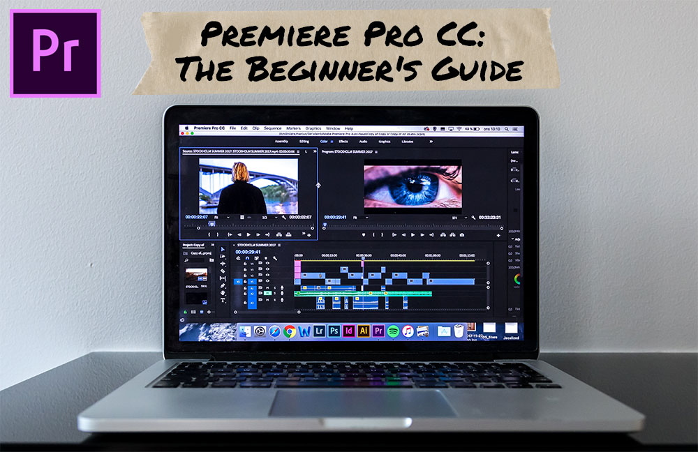 How To Edit Footage in Premiere Pro CC